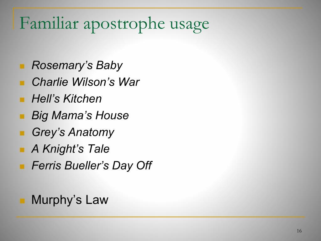 Familiar apostrophe usage