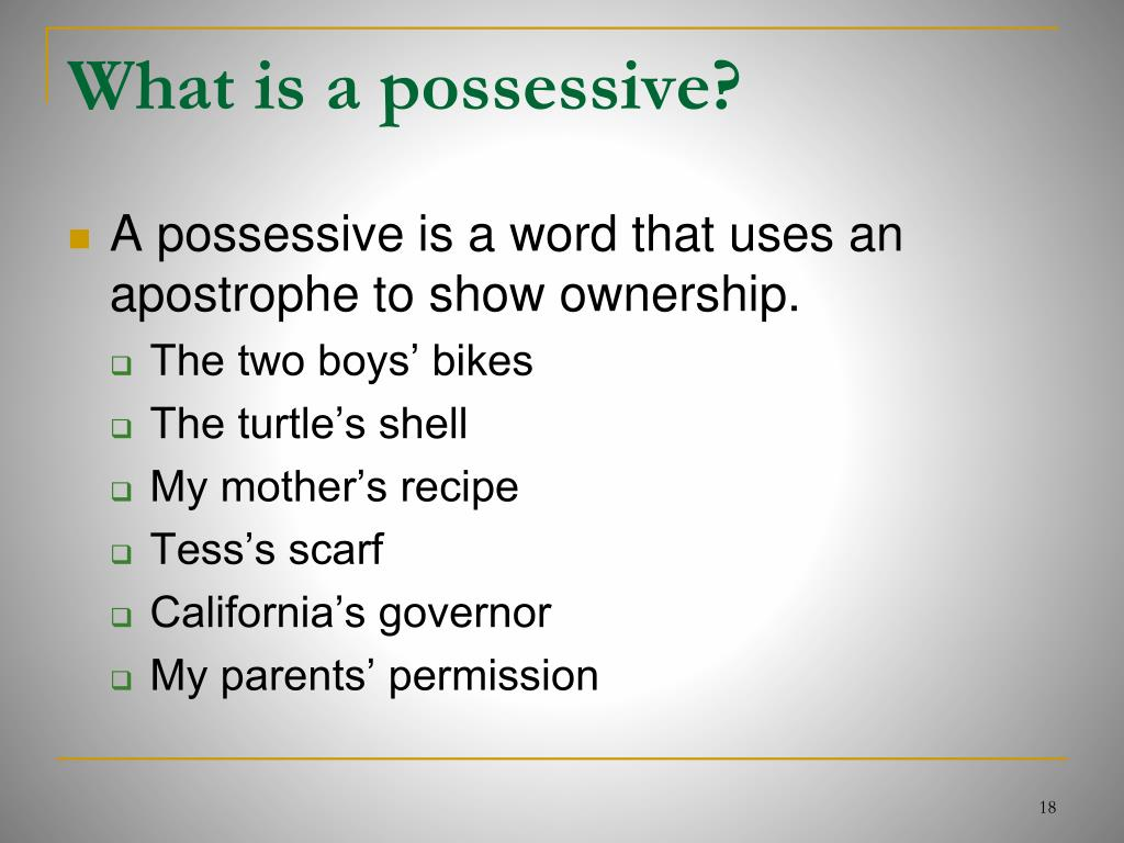 What is a possessive?