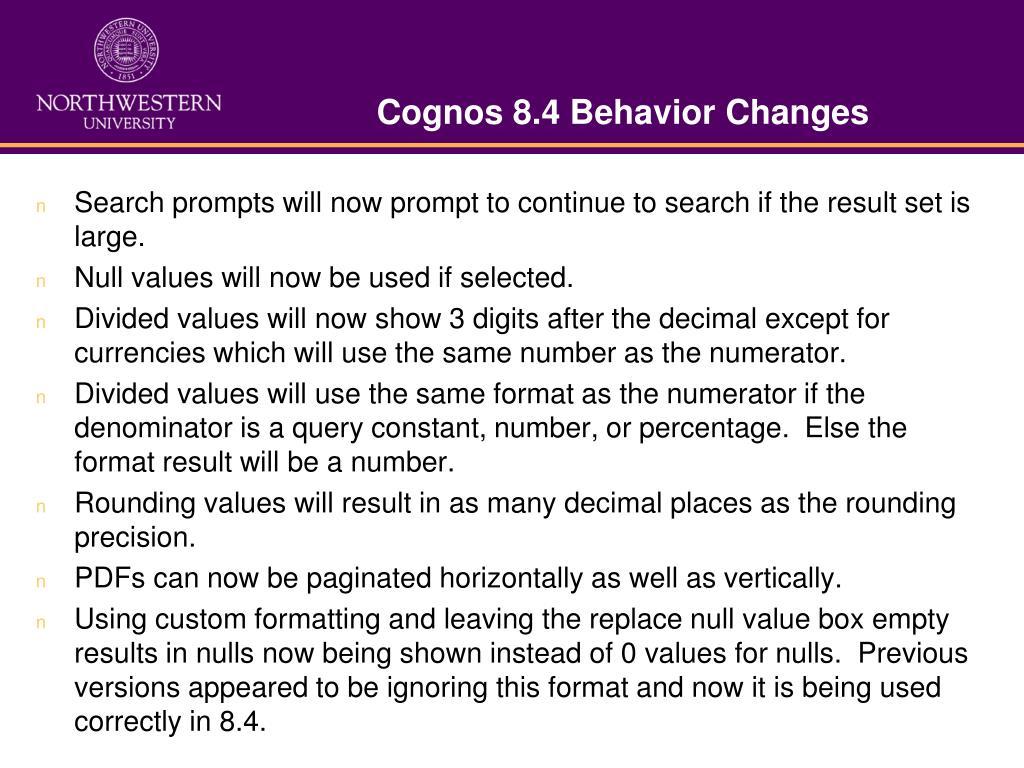 Cognos 8.4 Behavior Changes