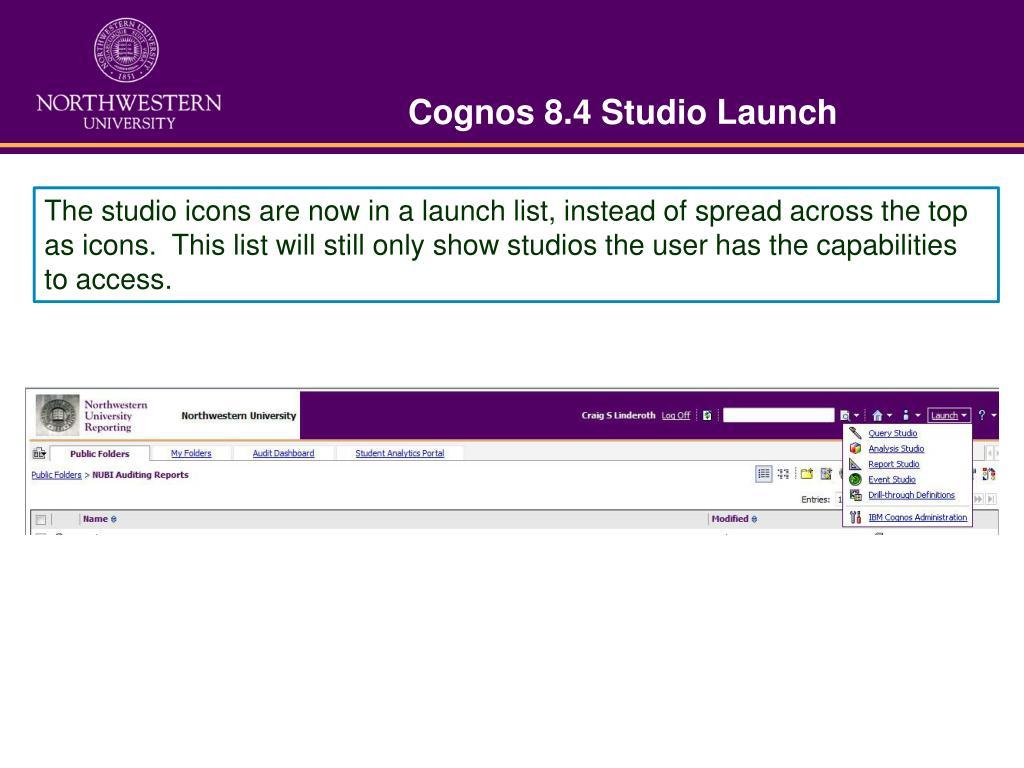 Cognos 8.4 Studio Launch