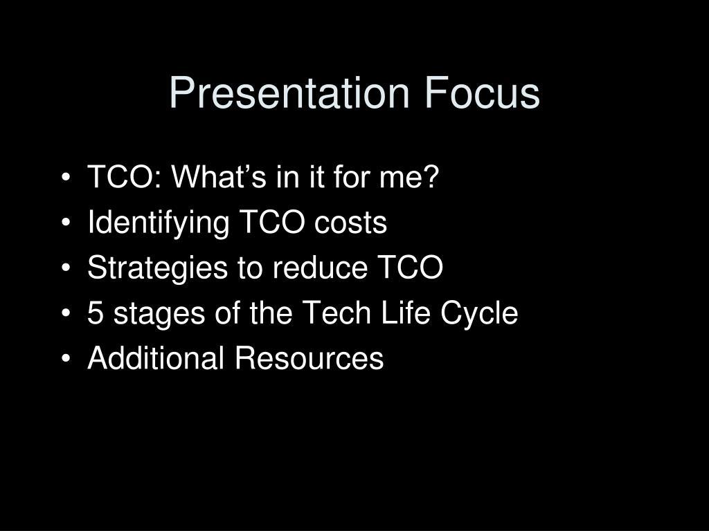 Presentation Focus
