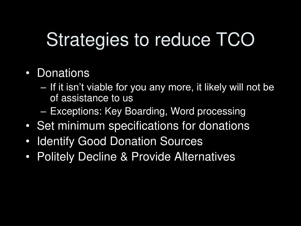Strategies to reduce TCO