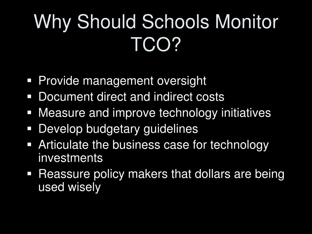 Why Should Schools Monitor TCO?