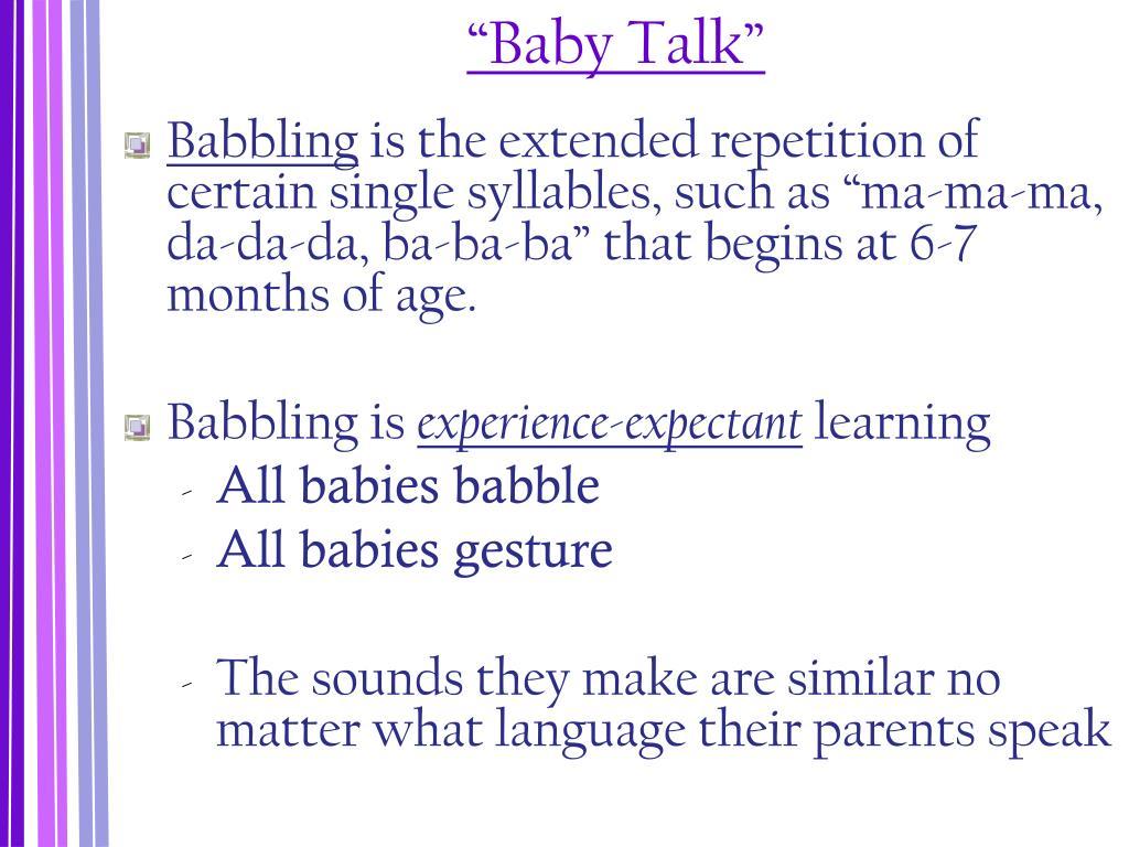 """Baby Talk"""