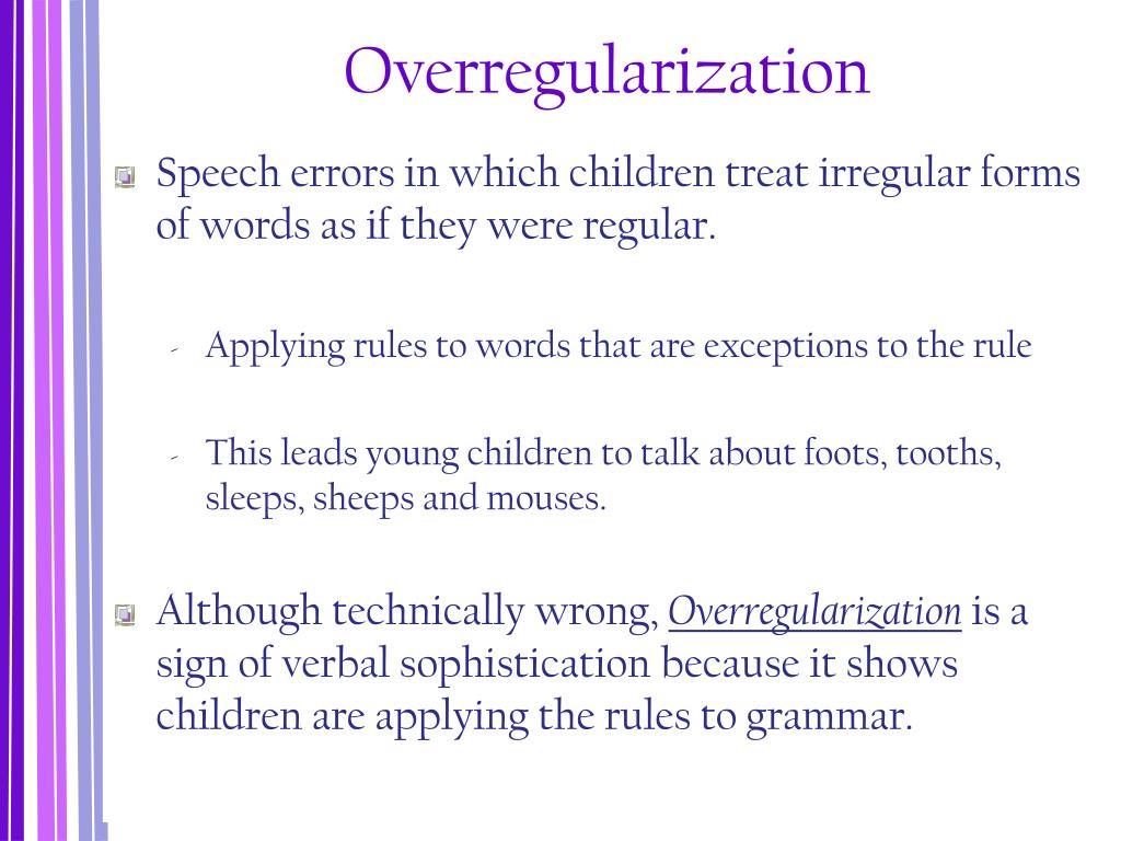 Overregularization
