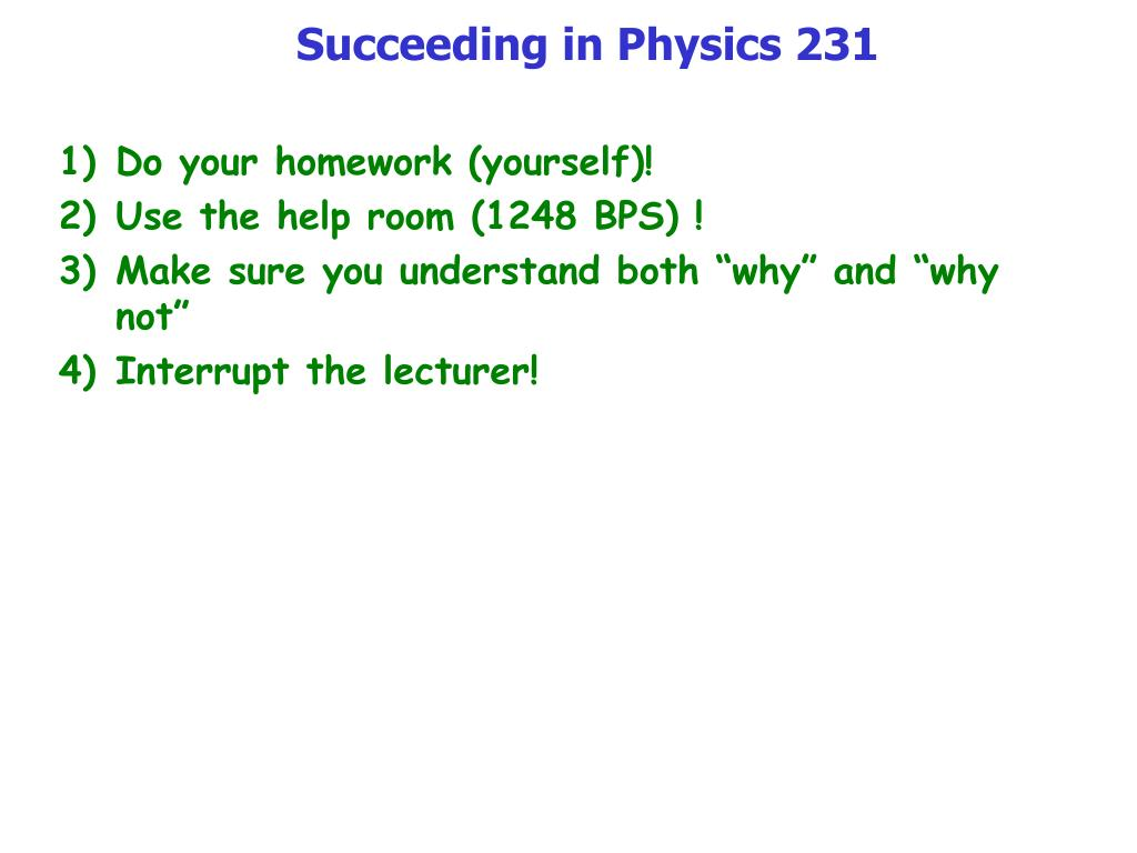 Succeeding in Physics 231
