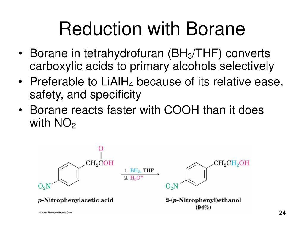 Reduction with Borane