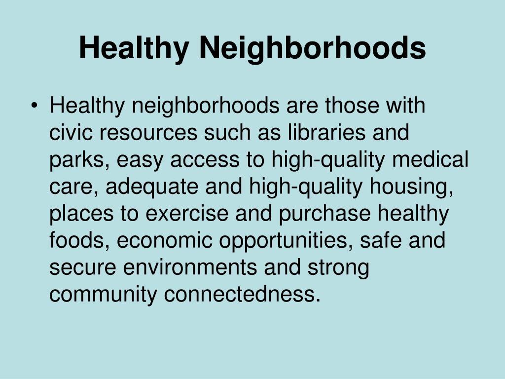 Healthy Neighborhoods