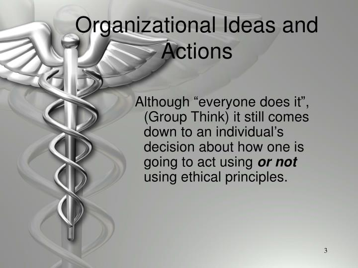Organizational ideas and actions3
