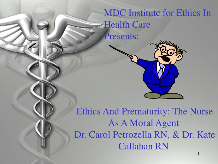MDC Institute for Ethics In Health Care