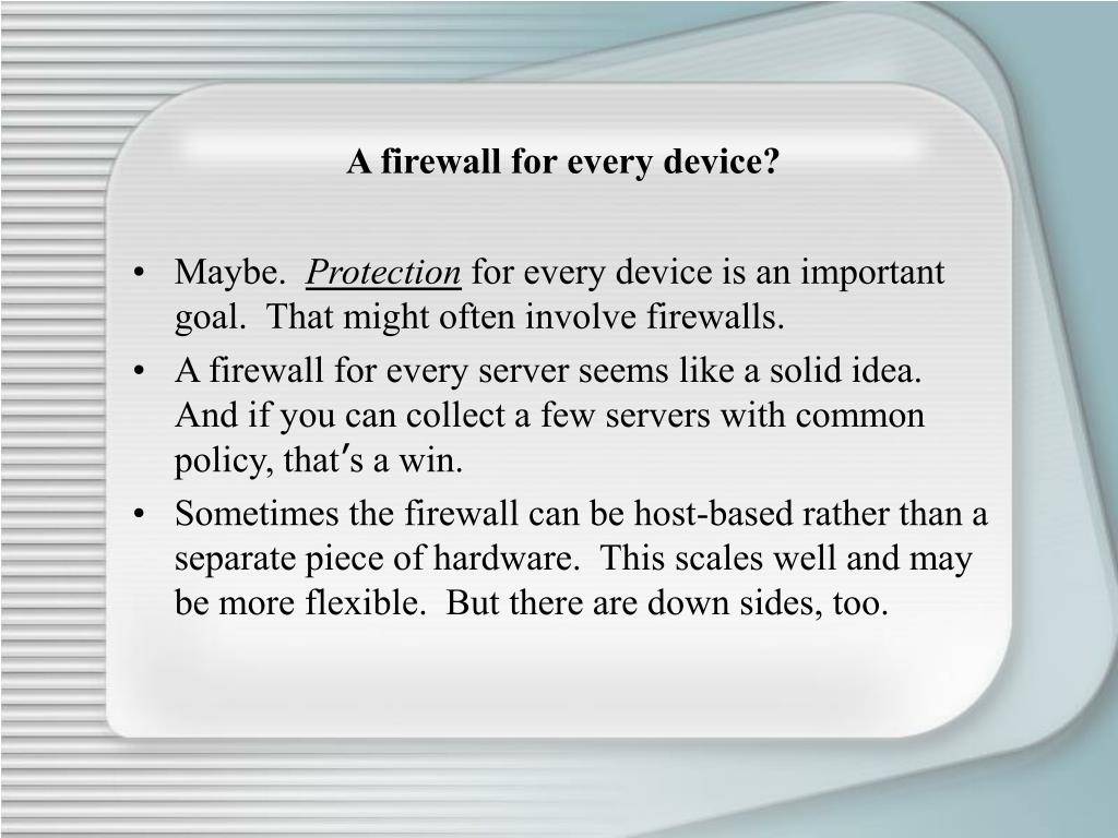 A firewall for every device?