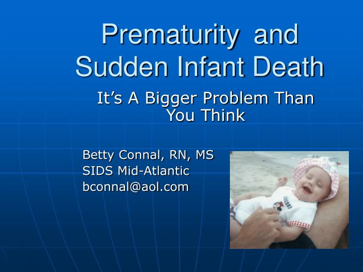 Prematurity and sudden infant death l.jpg