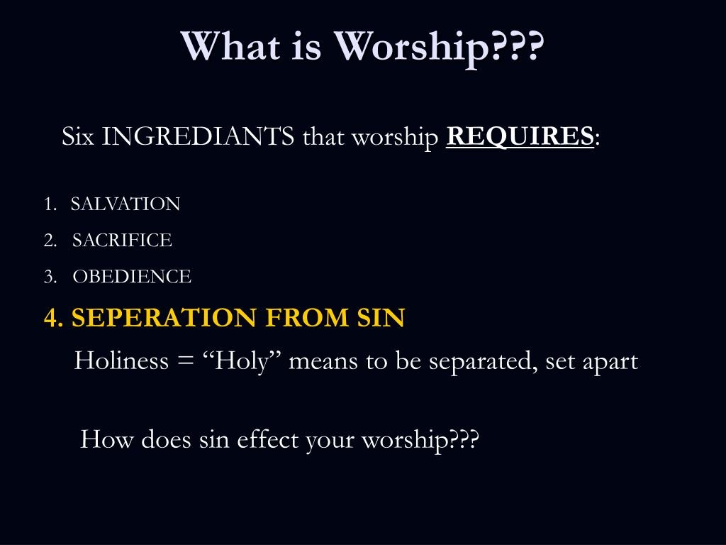 What is Worship???