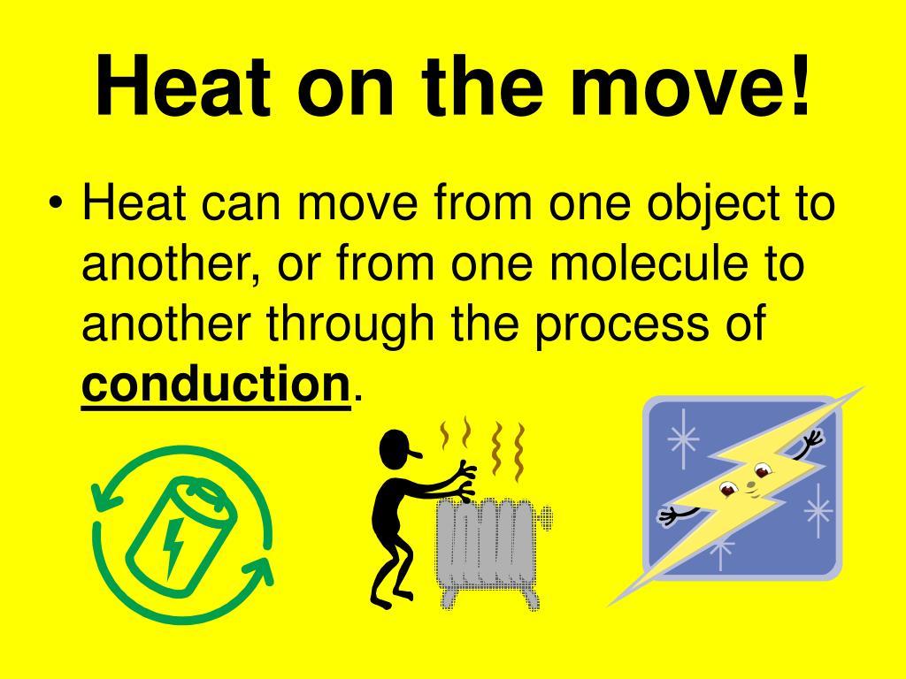 Heat on the move!