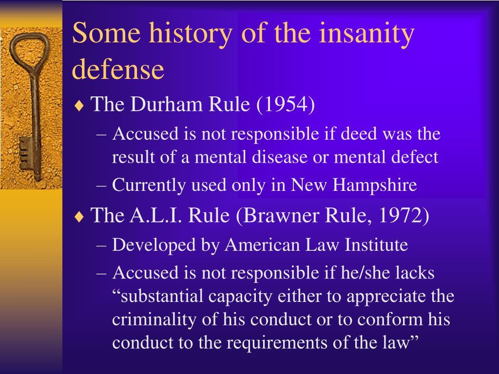 The insanity plea history and implications
