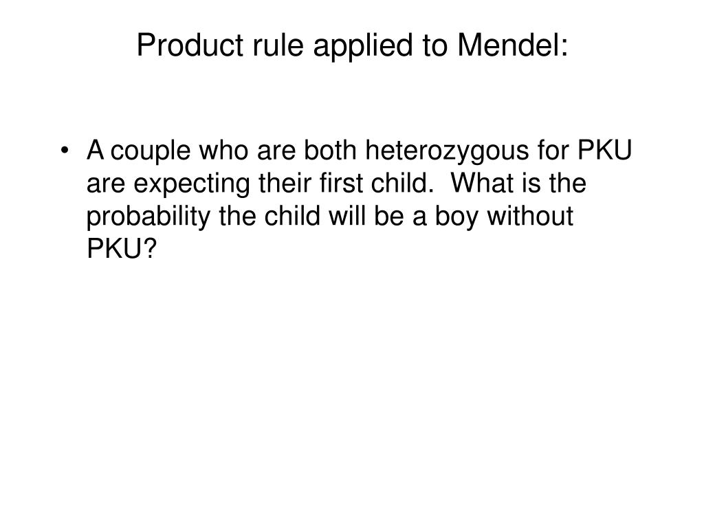 Product rule applied to Mendel: