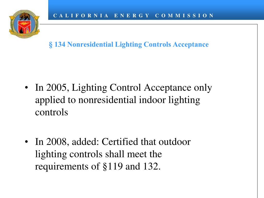 § 134 Nonresidential Lighting Controls Acceptance