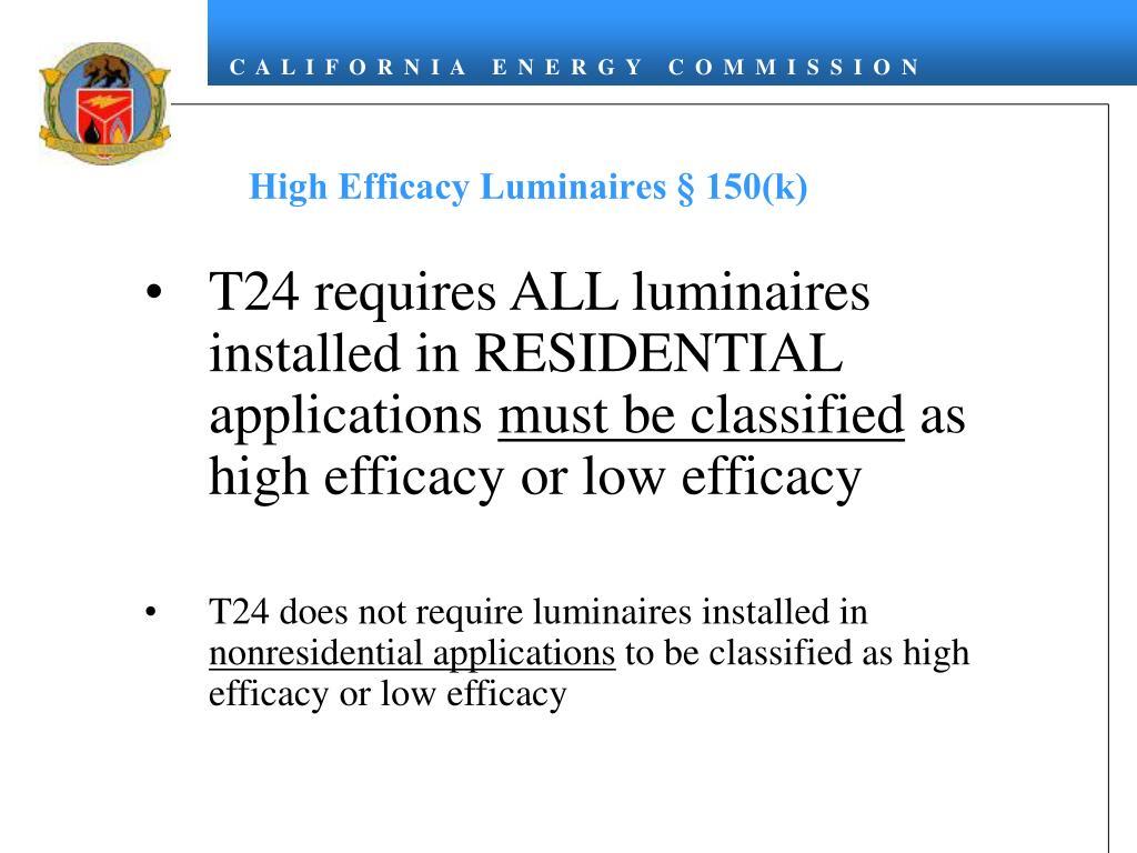 High Efficacy Luminaires § 150(k)
