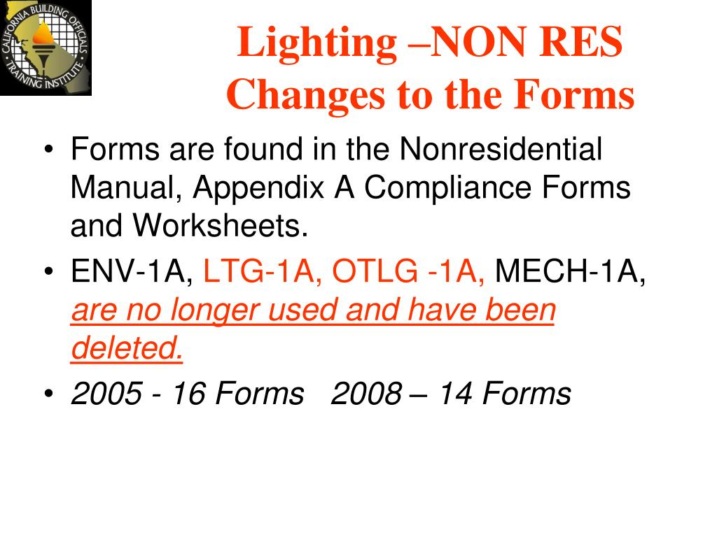 Lighting –NON RES Changes to the Forms