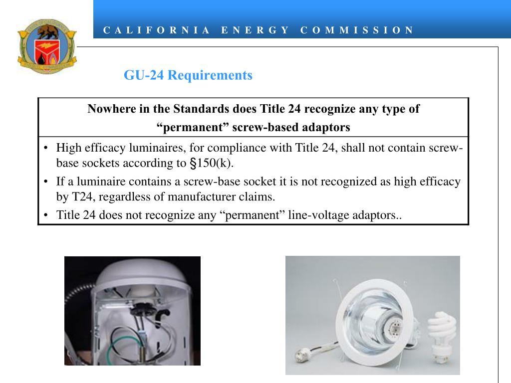 GU-24 Requirements