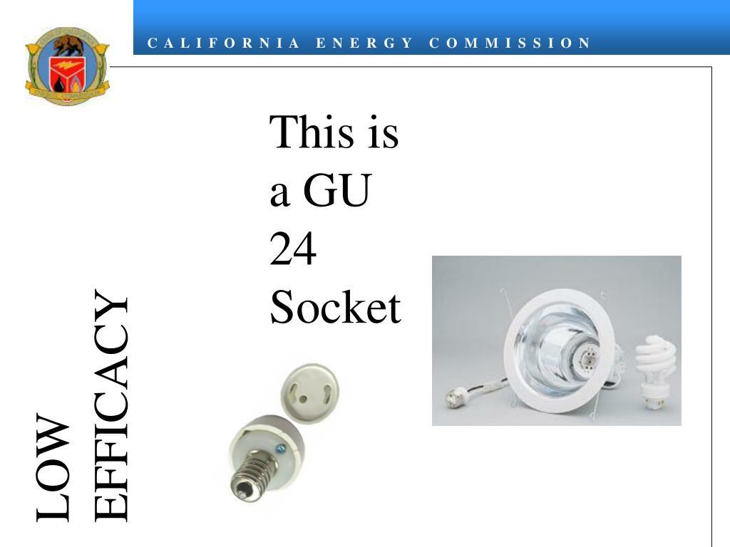 This is a GU 24 Socket