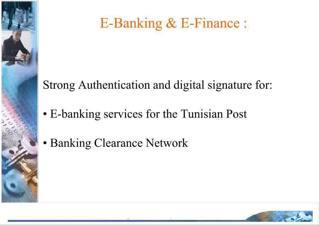 E-Banking & E-Finance :