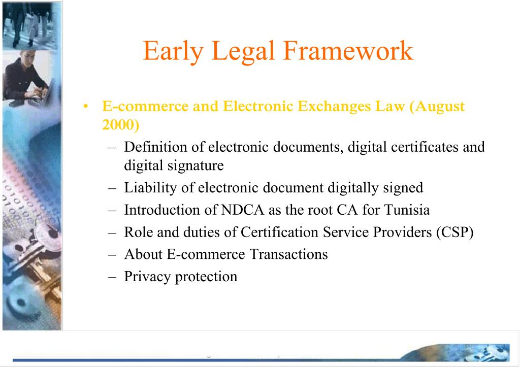 Early Legal Framework