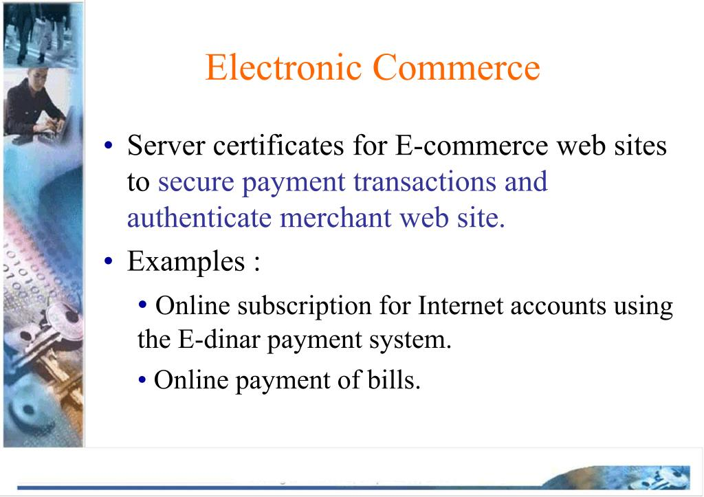Server certificates for E-commerce web sites to