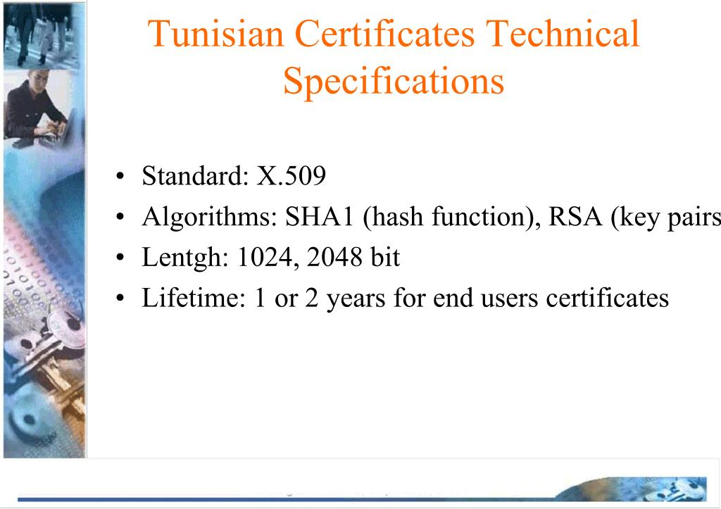 Tunisian Certificates Technical Specifications