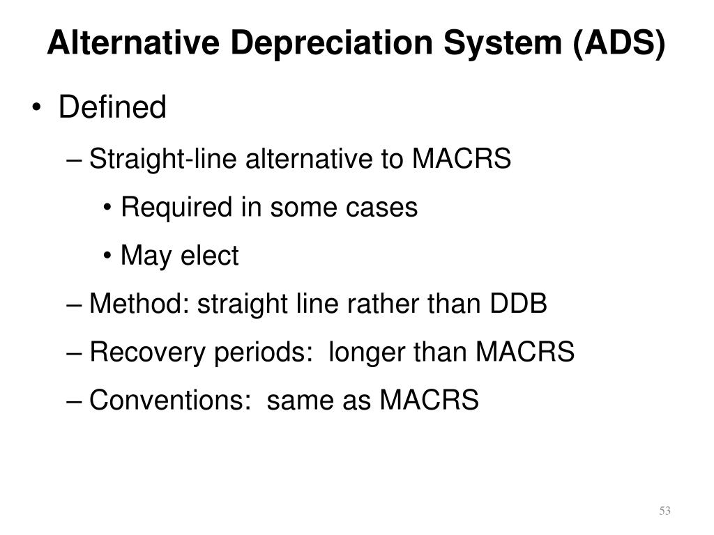 Alternative Depreciation System (ADS)