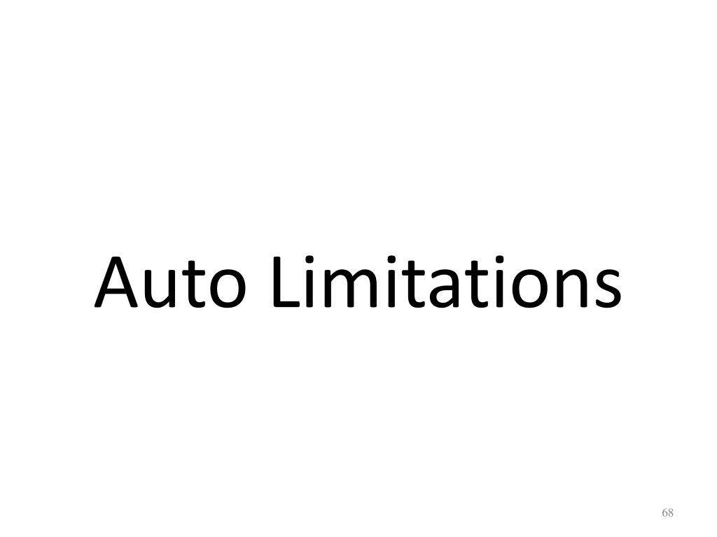 Auto Limitations