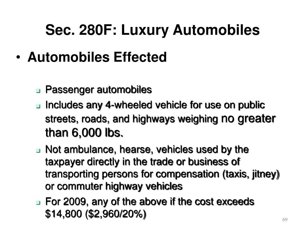 Sec. 280F: Luxury Automobiles