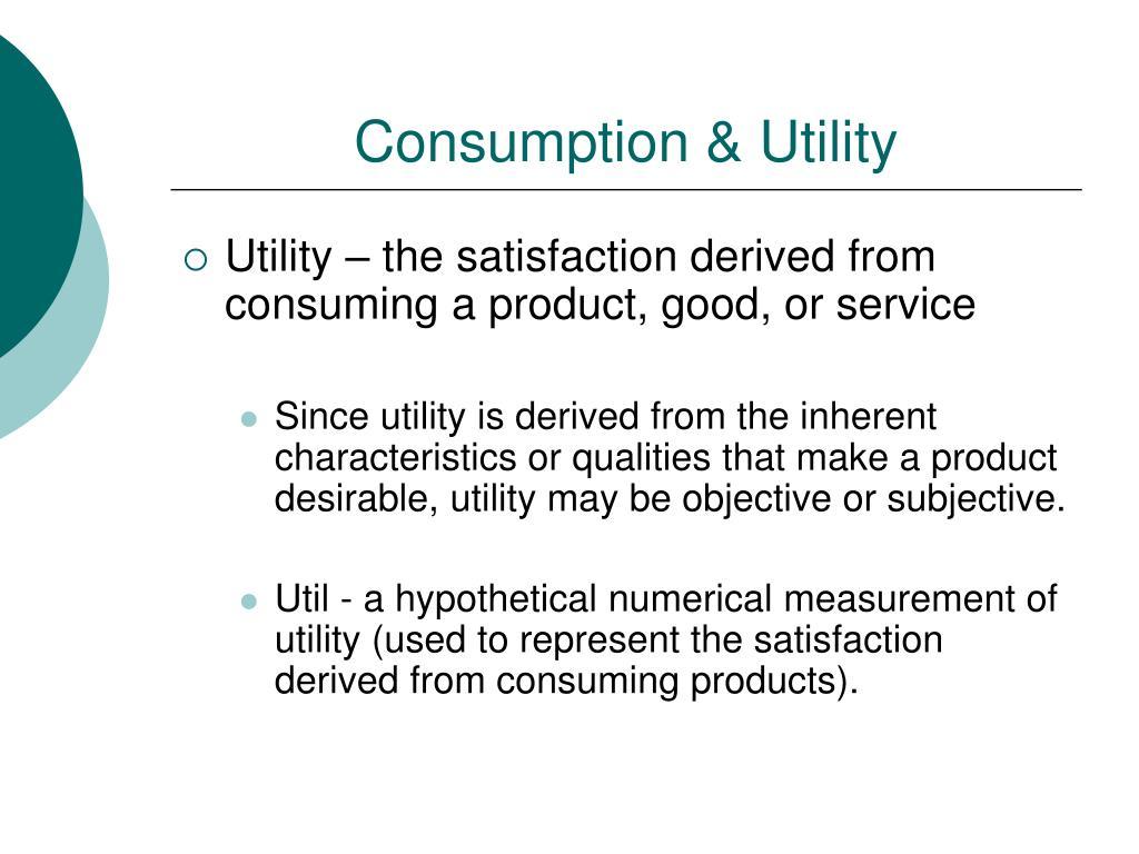 Consumption & Utility
