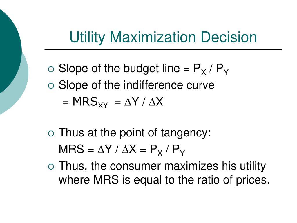 Utility Maximization Decision