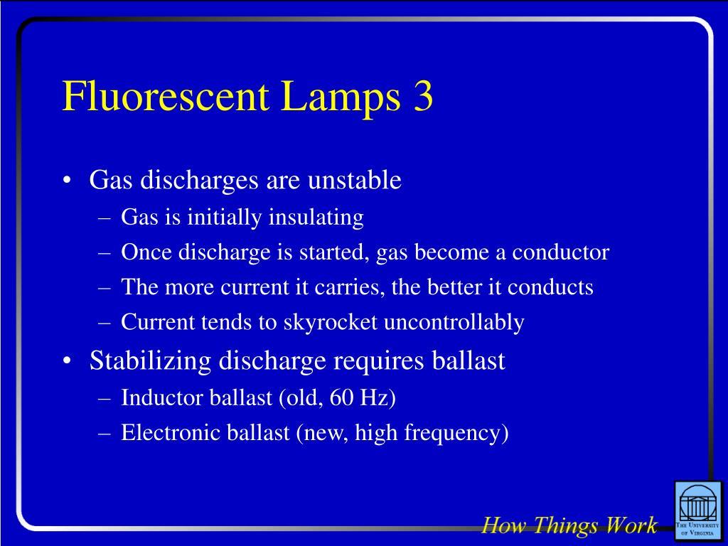 Fluorescent Lamps 3