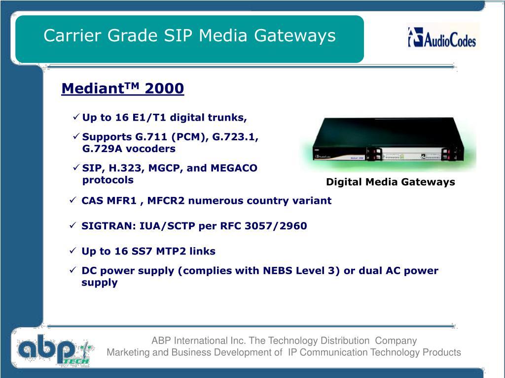 Carrier Grade SIP Media Gateways