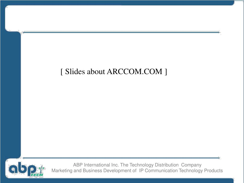 [ Slides about ARCCOM.COM ]