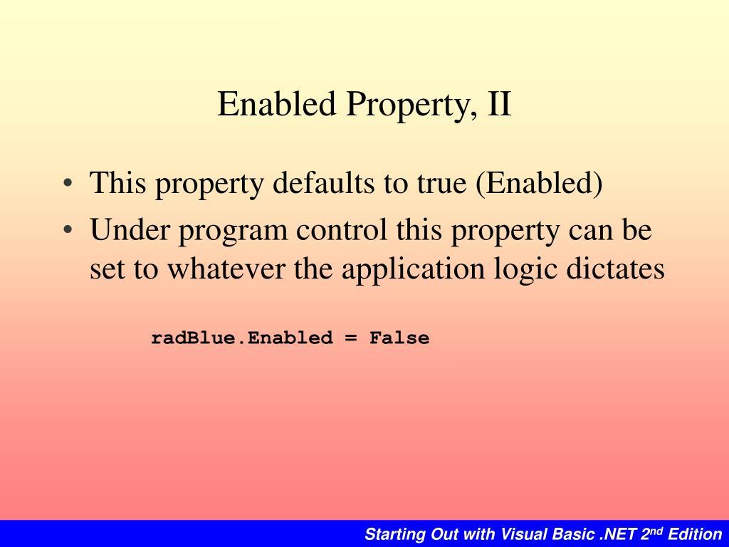 Enabled Property, II