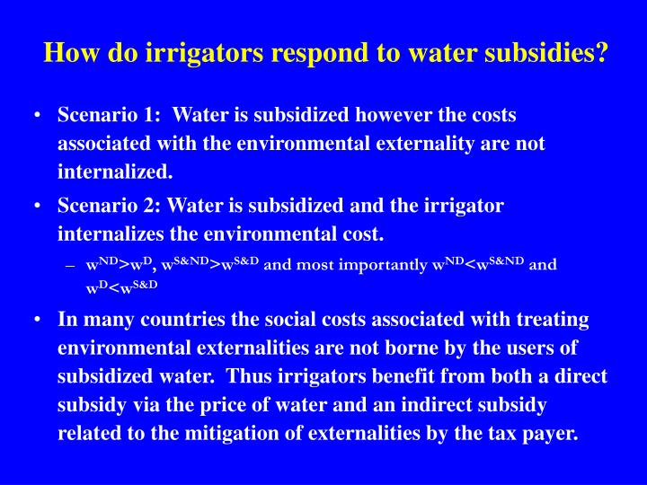 How do irrigators respond to water subsidies?