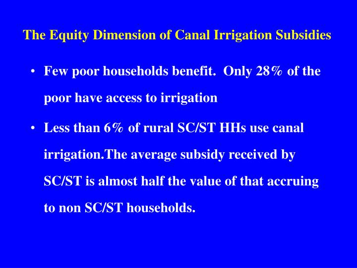 The Equity Dimension of Canal Irrigation Subsidies