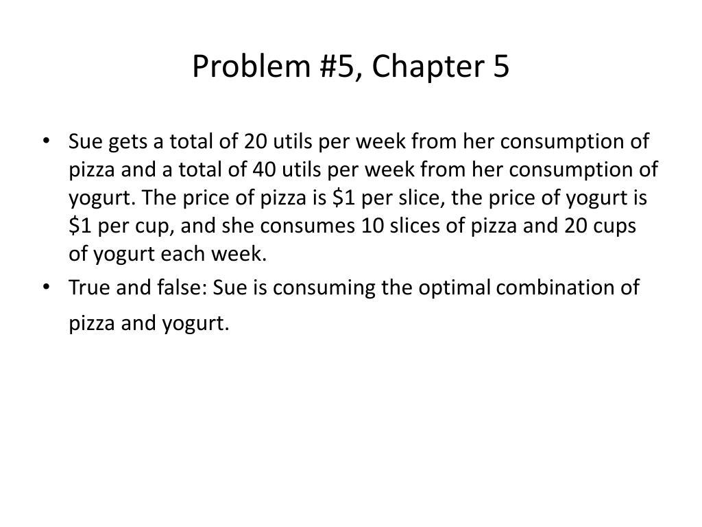 Problem #5, Chapter 5
