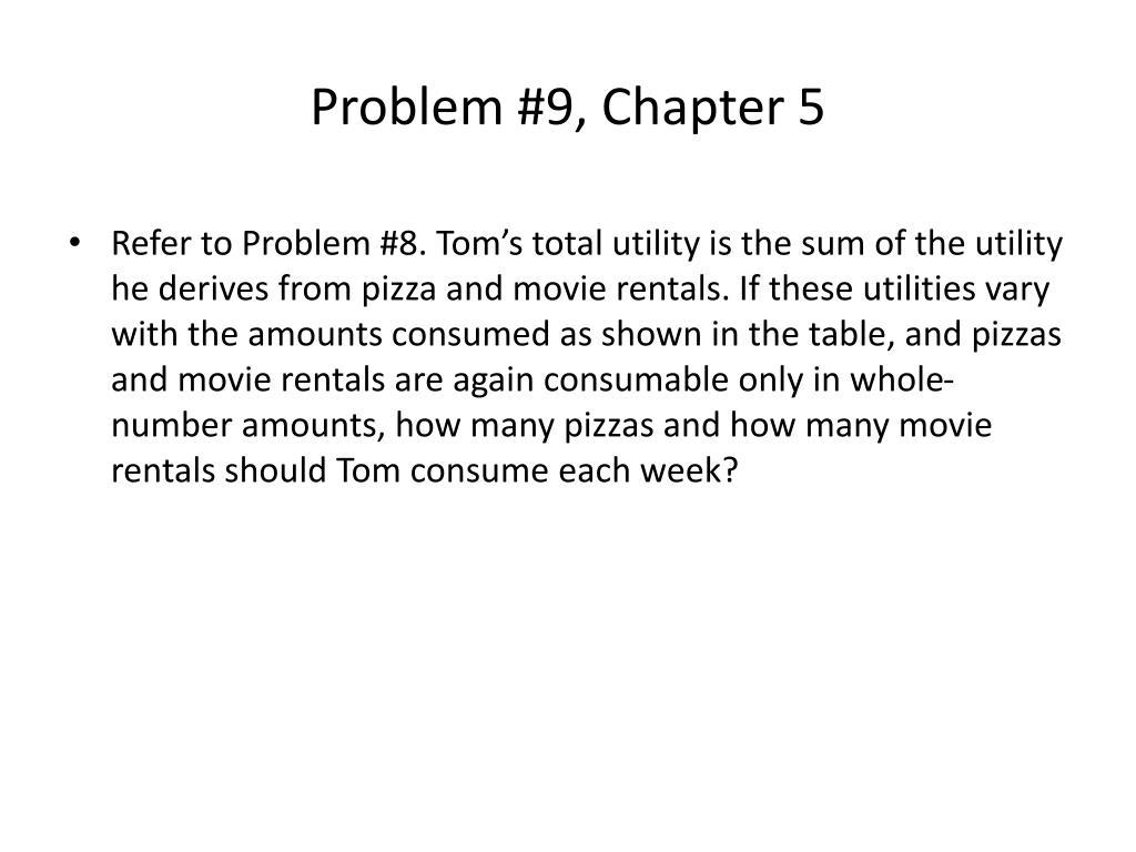Problem #9, Chapter 5