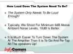 how loud does the system need to be