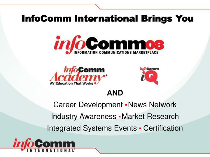 Infocomm international brings you