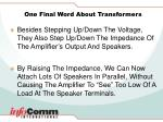 one final word about transformers