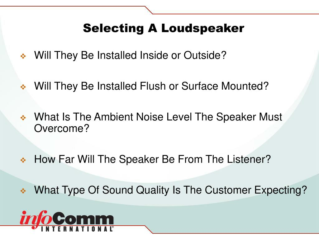 Selecting A Loudspeaker