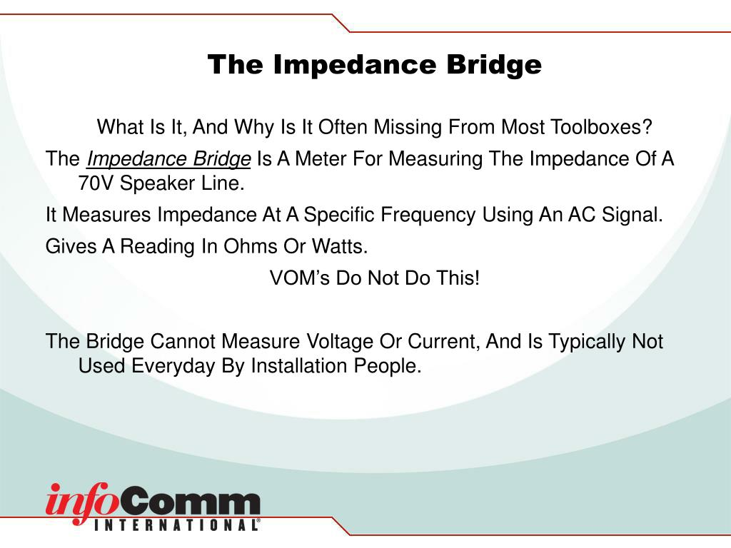 The Impedance Bridge
