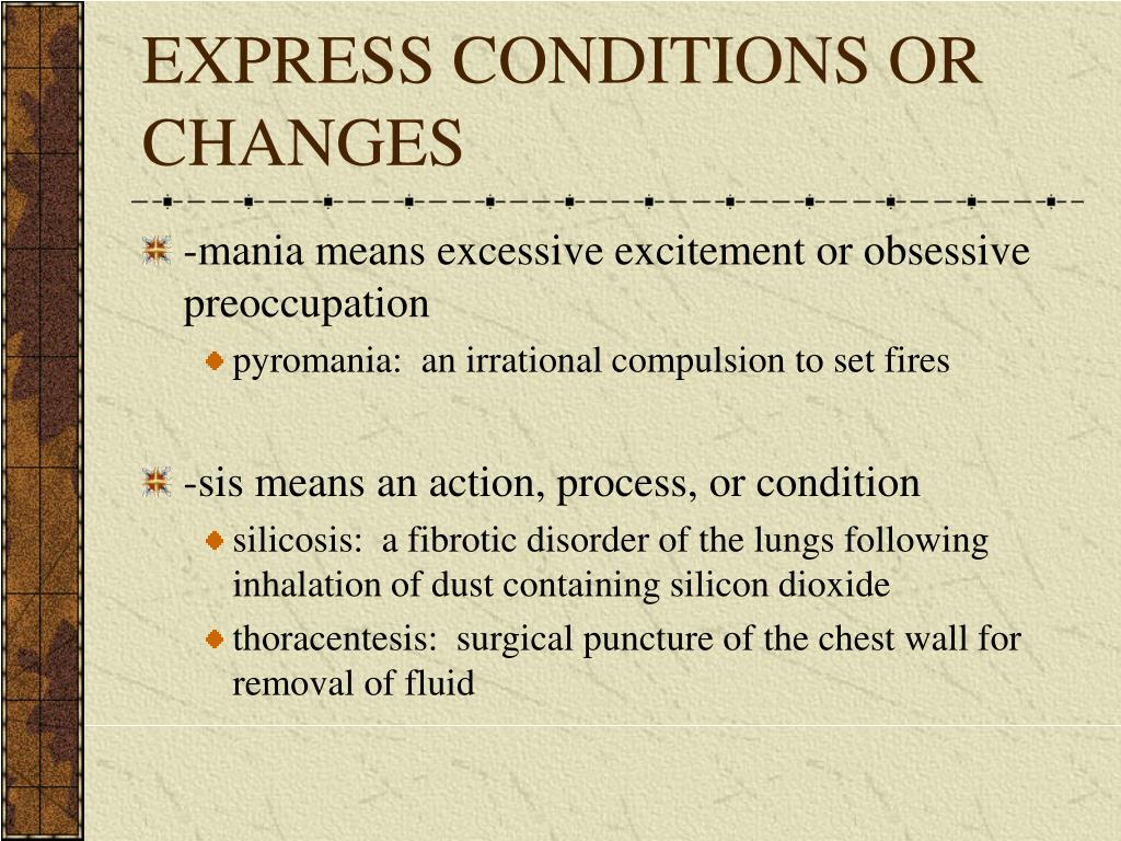 EXPRESS CONDITIONS OR CHANGES