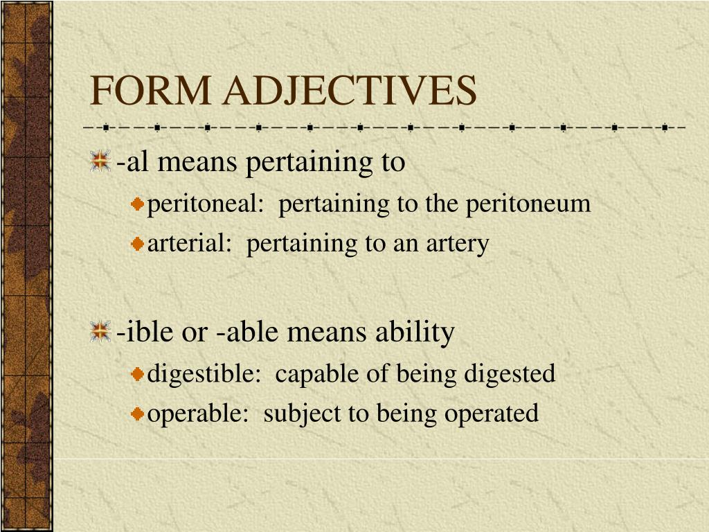 FORM ADJECTIVES