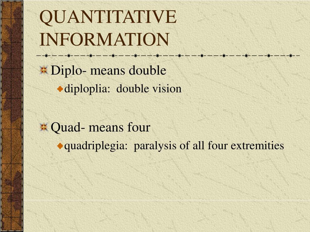 QUANTITATIVE INFORMATION